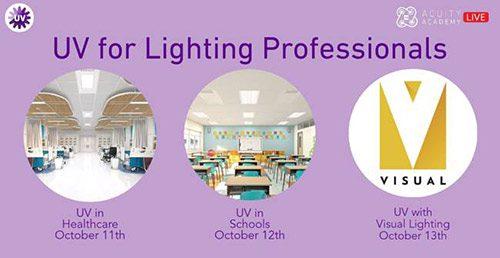 UV for Lighting professionals webinars Oct. 11-13 Acuity