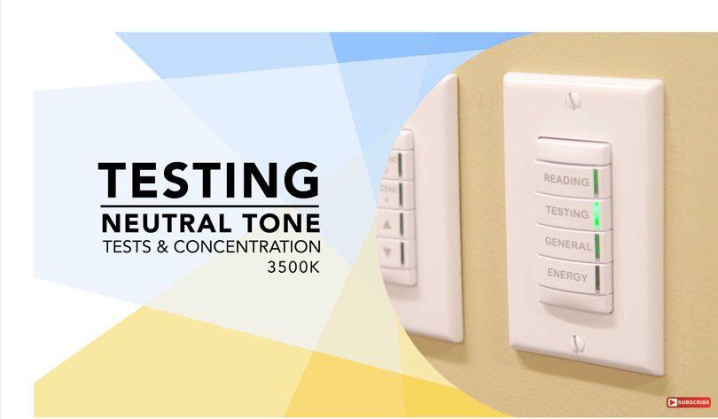 neutral tone LED lighting for testing